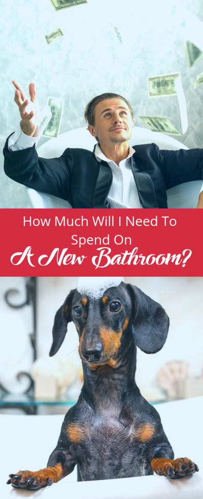 How Much Will I Need To Spend On A New Bathroom