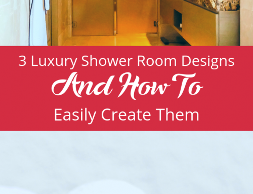 3 Luxury Shower Room Designs And How To Easily Create Them