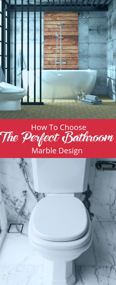 How to choose the perfect bathroom marble design