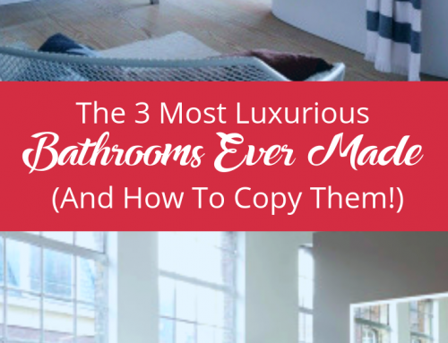 The 3 Most Luxurious Bathrooms Ever Made (And How To Copy Them)