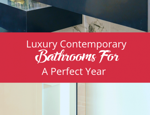 3 Luxury Contemporary Bathrooms For A Perfect Year