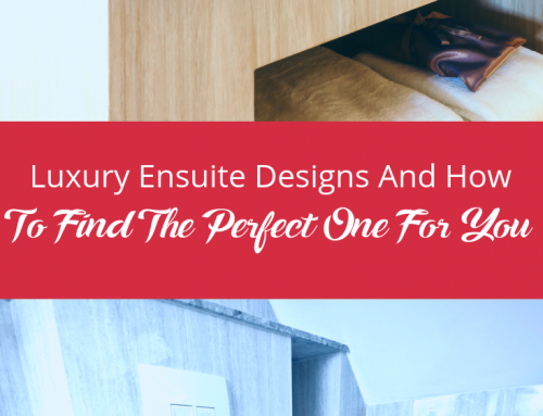 Luxury Ensuite Designs And How To Find The Perfect One For You