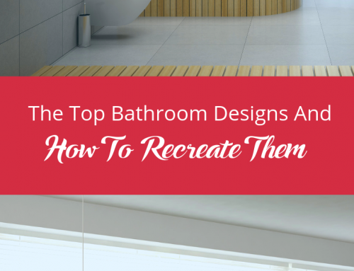 The Top Bathroom Designs And How To Recreate Them