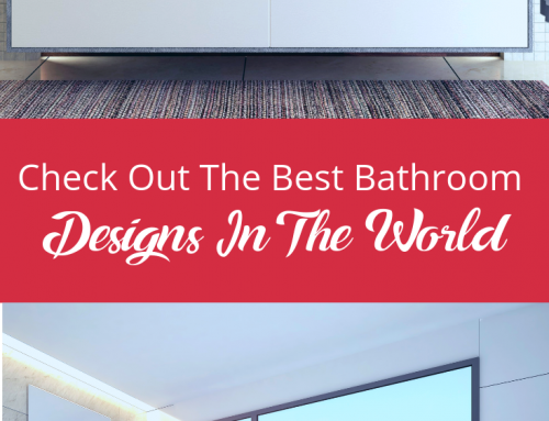 Check Out The Best Bathroom Designs In The World