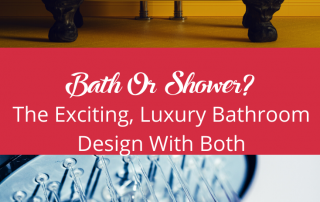 bath or shower? the exciting, luxury bathroom design with both